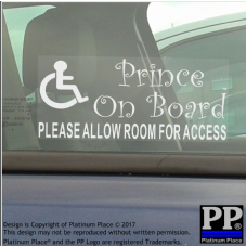 1 x Prince On Board-Please Allow Room for Access-Disabled Child Car Window Boy Sign